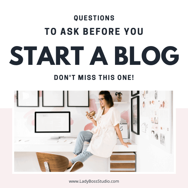 Questions to ask before your start a blog