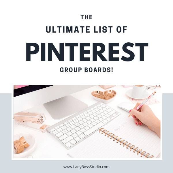 The ultimate list of Pinterest Group Boards