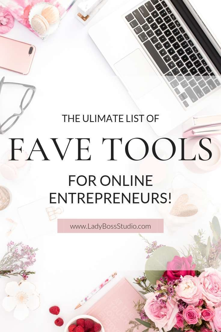 Ultimate List of Fave Tools and Resources for Online Entrepreneurs