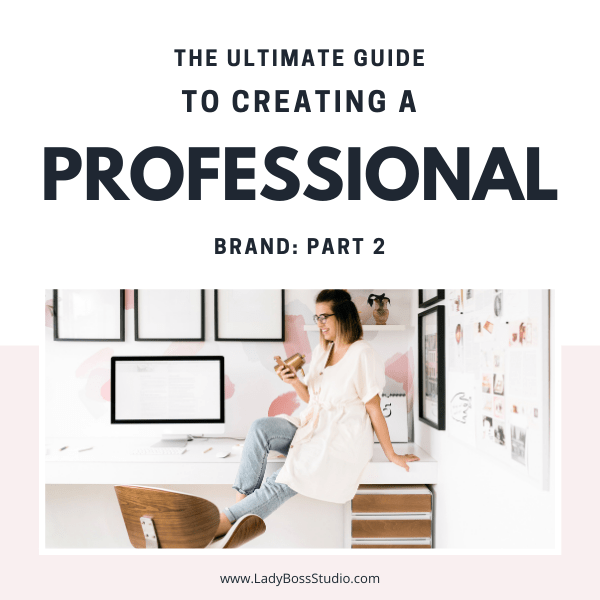 ultimate guide to creating a professional brand 2