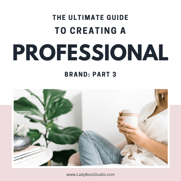 ultimate guide to creating a professional brand 3