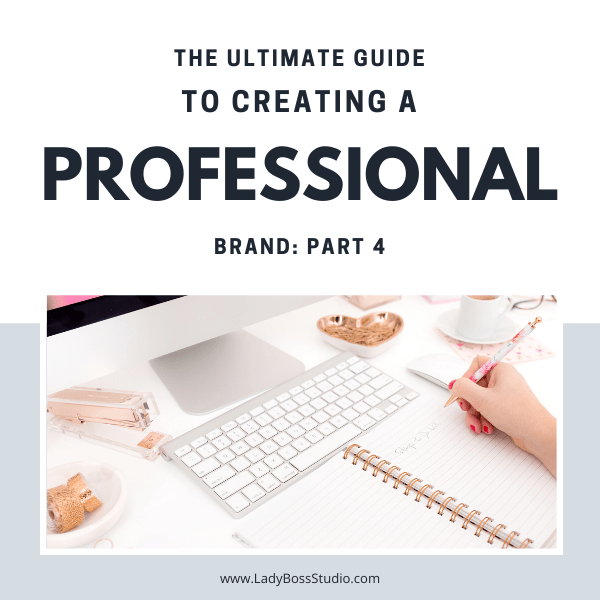 ultimate guide to creating a professional brand 4